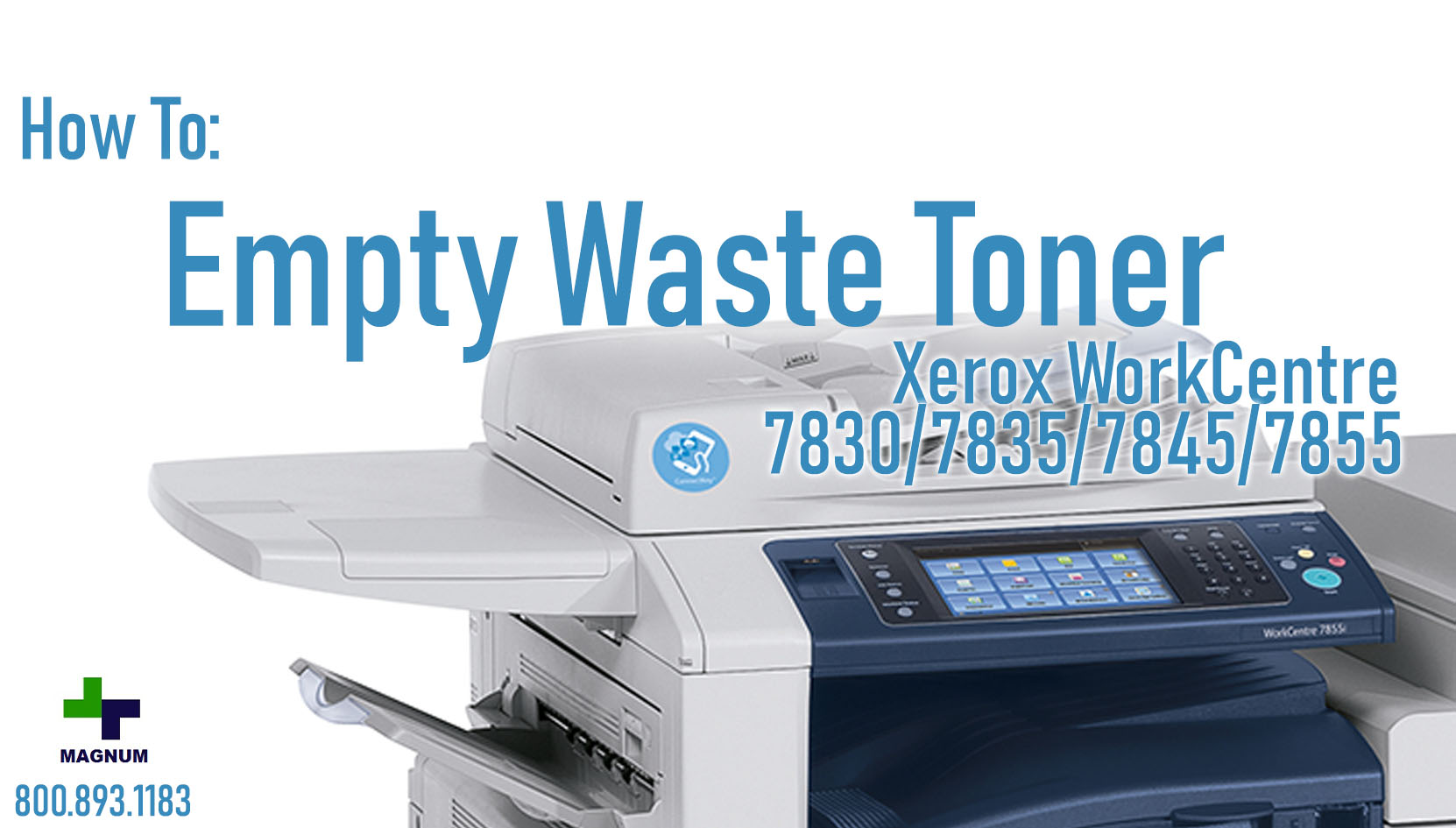 How To: Empty Waste Toner Container on WorkCentre 7830/7835