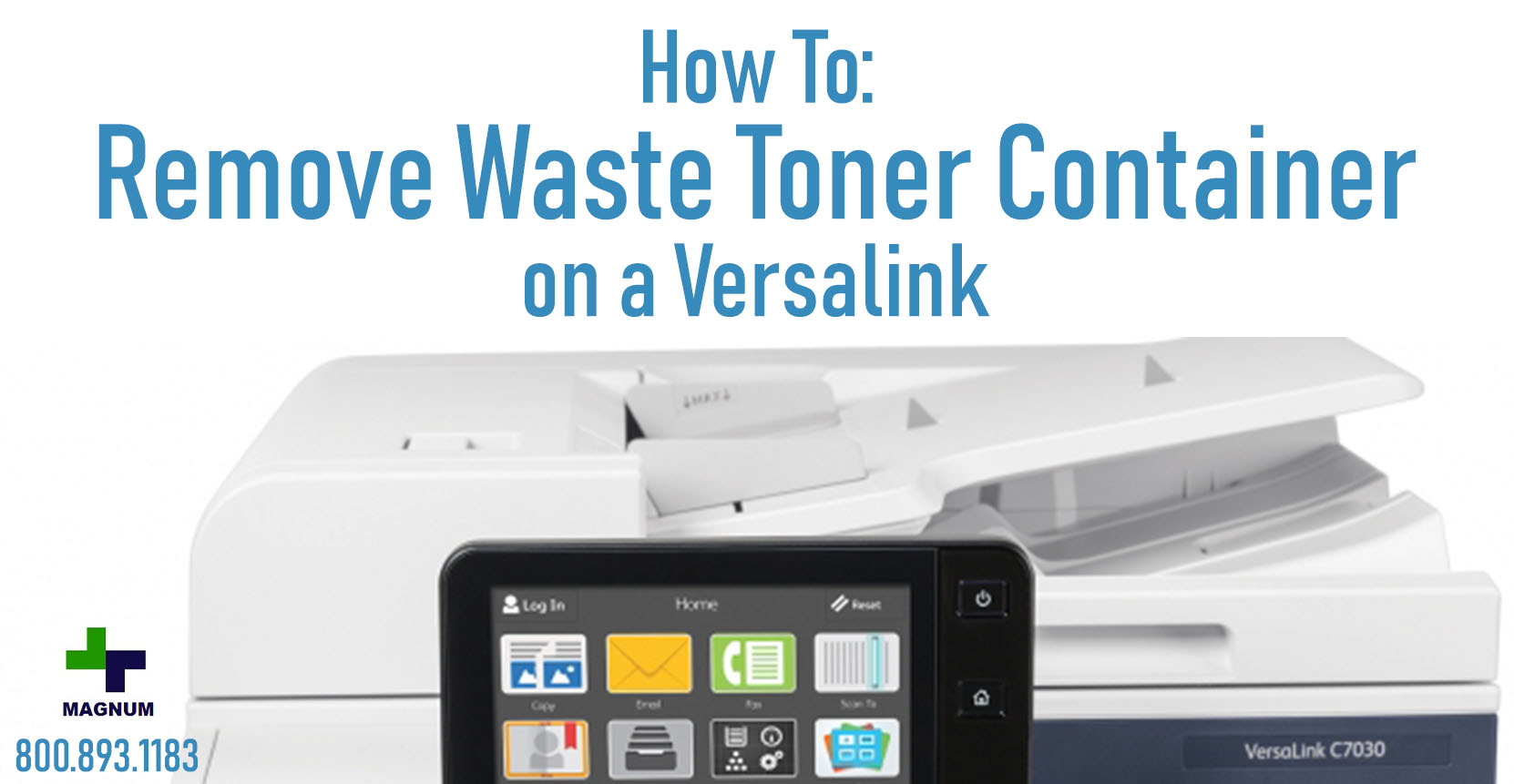 How To Remove Waste Toner Container from Versalink C7020/C7025/C7030