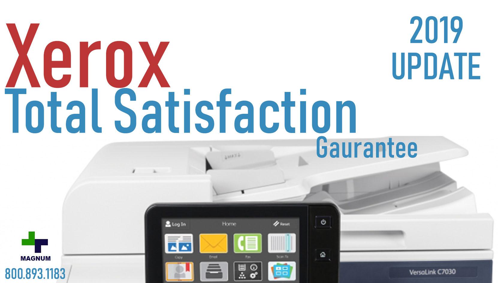 2019 Xerox Total Satisfaction Guarantee Update