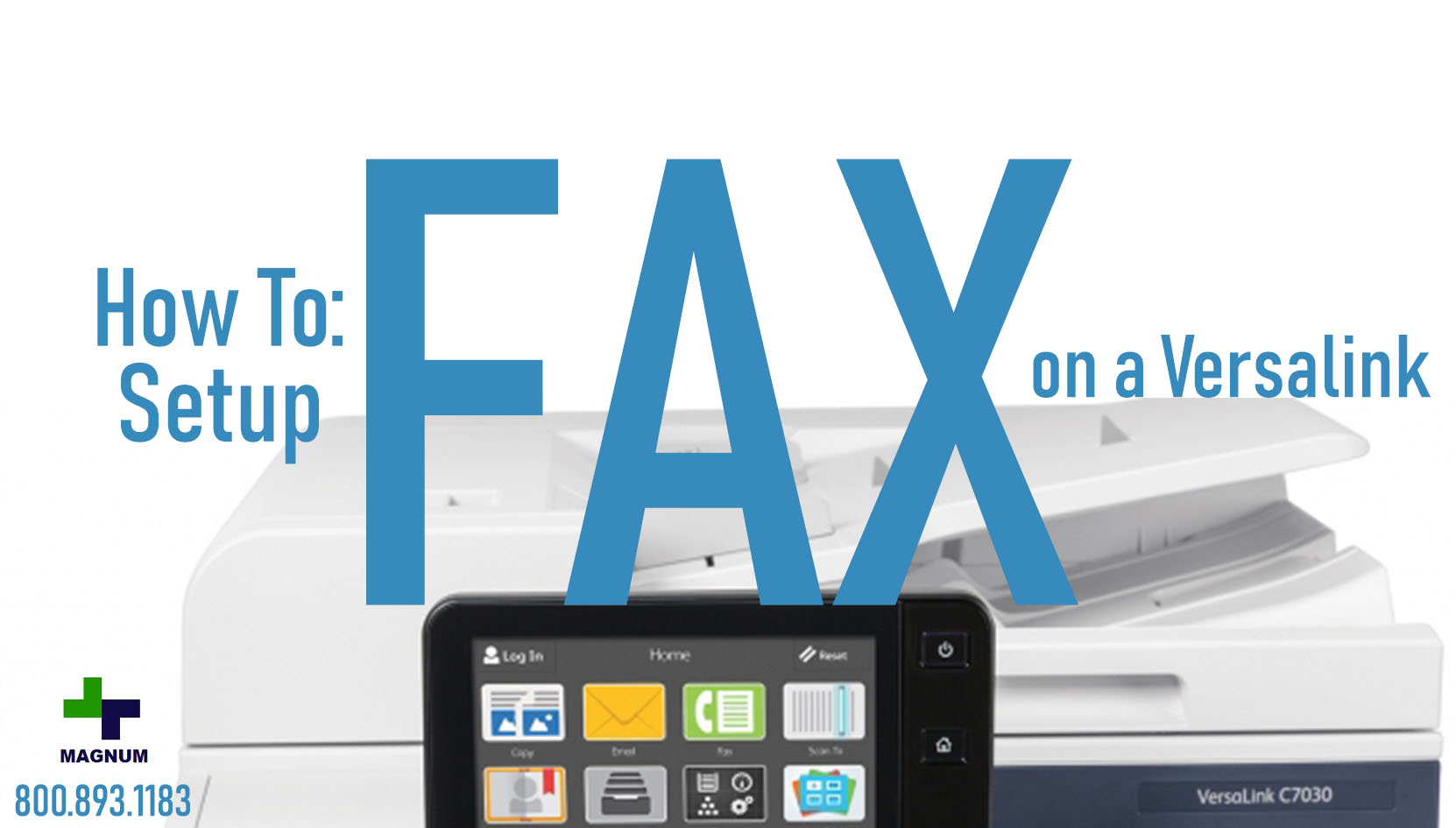 How to: Setup Fax on a Versalink