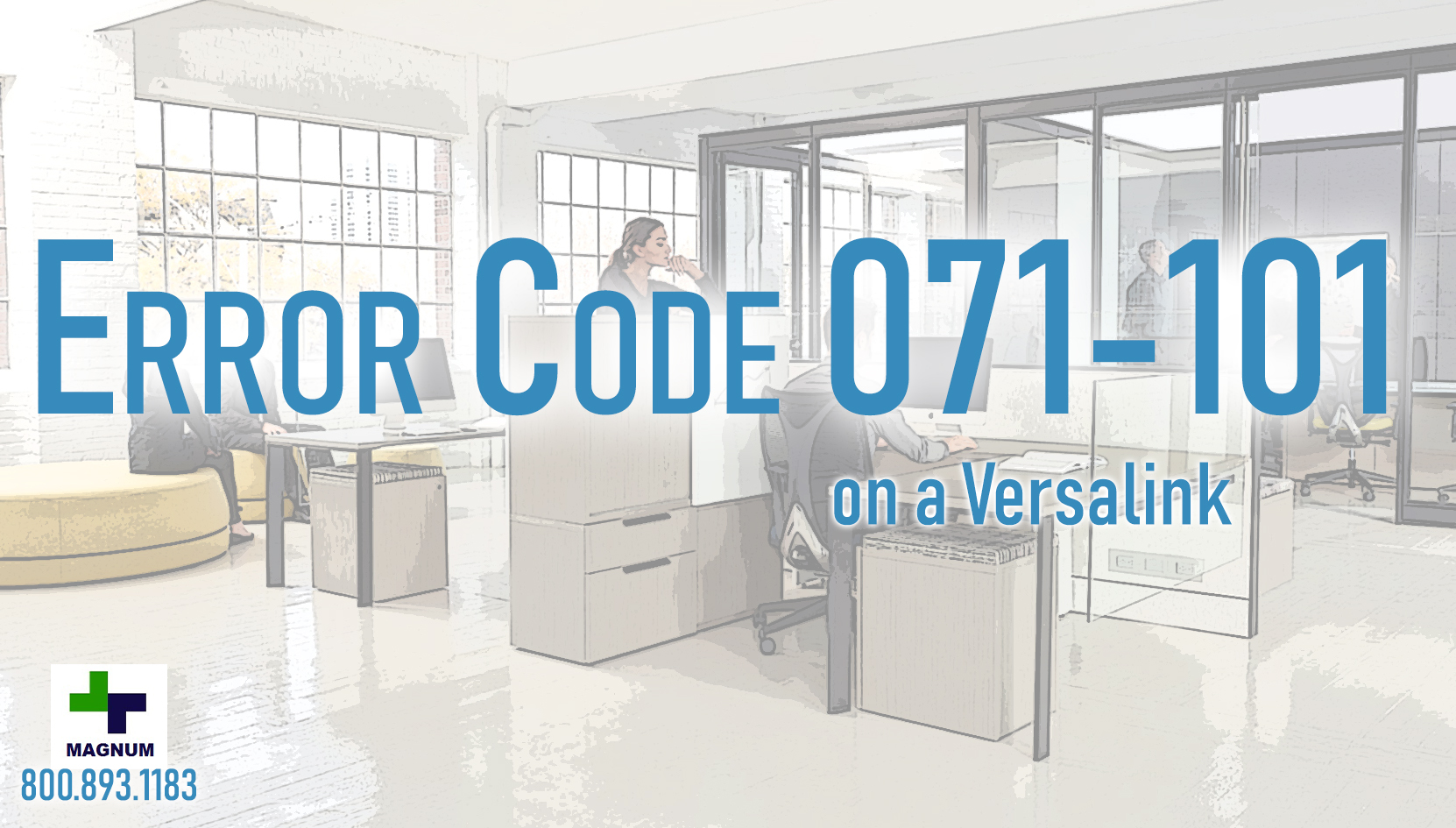 Xerox Versalink C405 - Error Code - 071-101 | USA Copier Lease