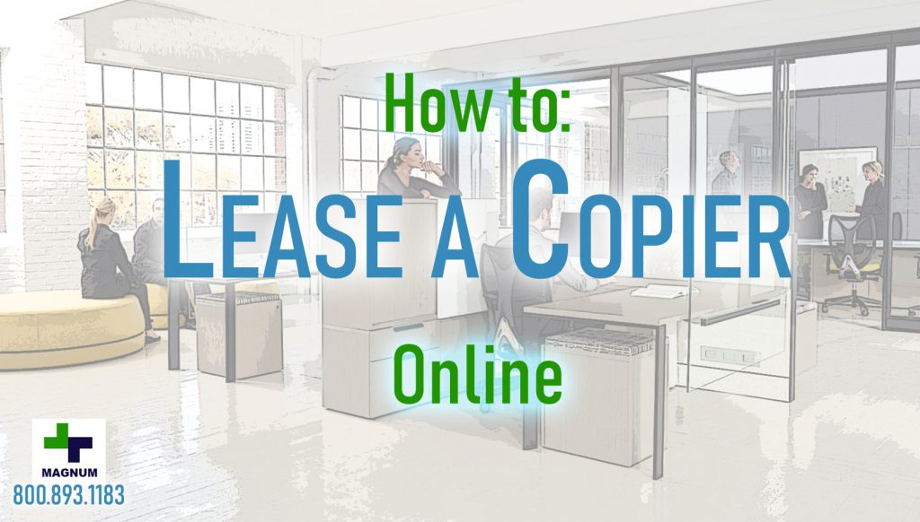 How to lease a copy machine online.