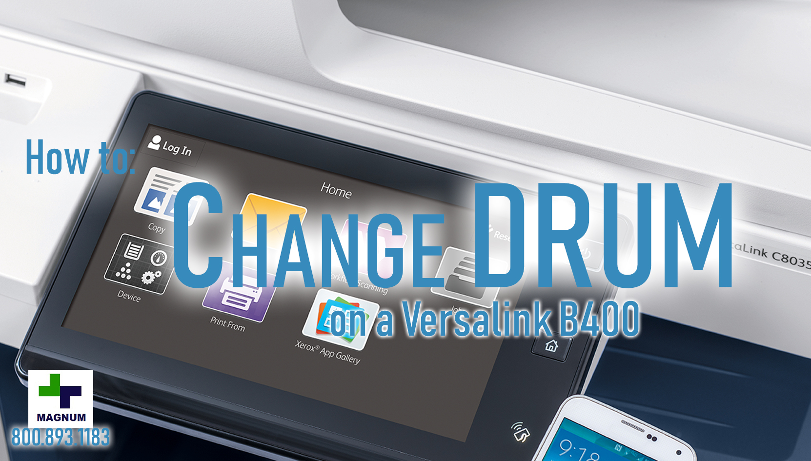 How To: Versalink B400 – Change Drum