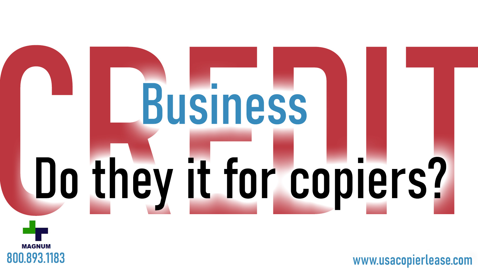 Does a business need credit to lease a copier?