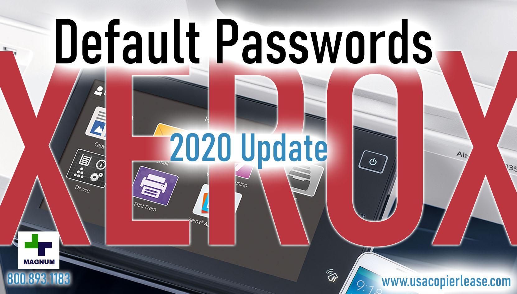 Default Passwords for Xerox Copier for 2020: