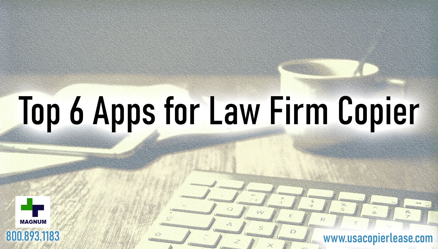 Top 6 Must-Have Copier Apps for Law Firms?
