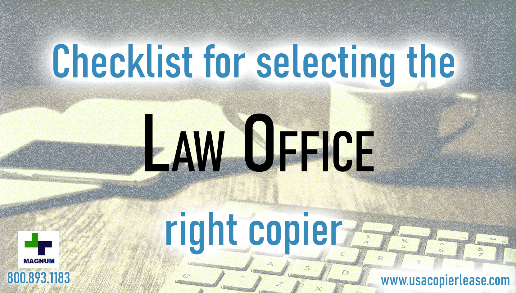 6 Secrets To Getting The Right Copier For Your Law Firm