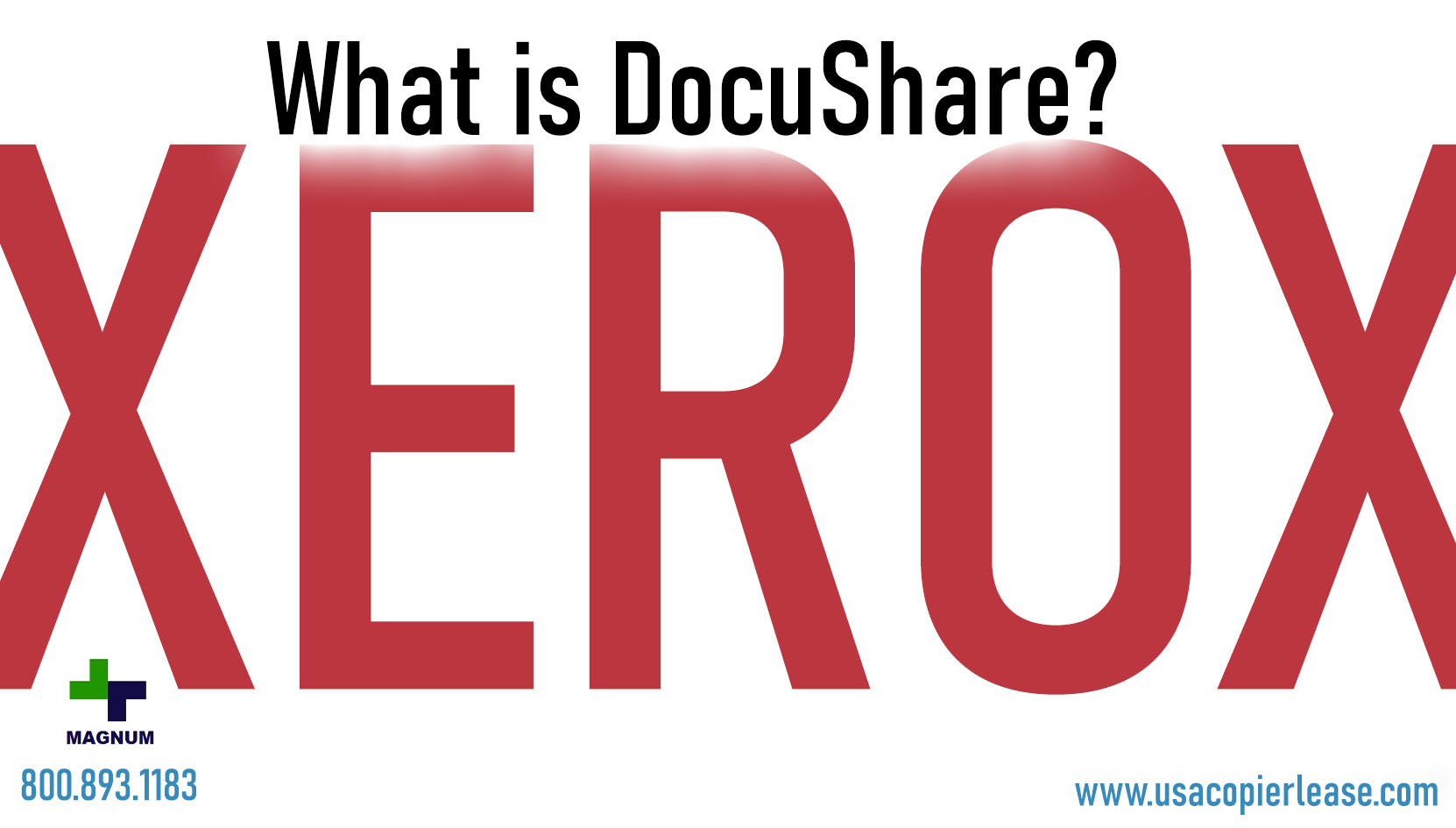 What is Xerox DocuShare?