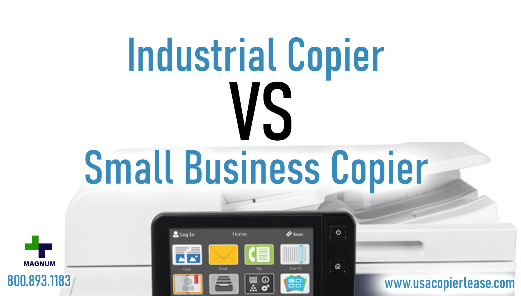 Industrial Copy Machines VS. Small Business Copiers